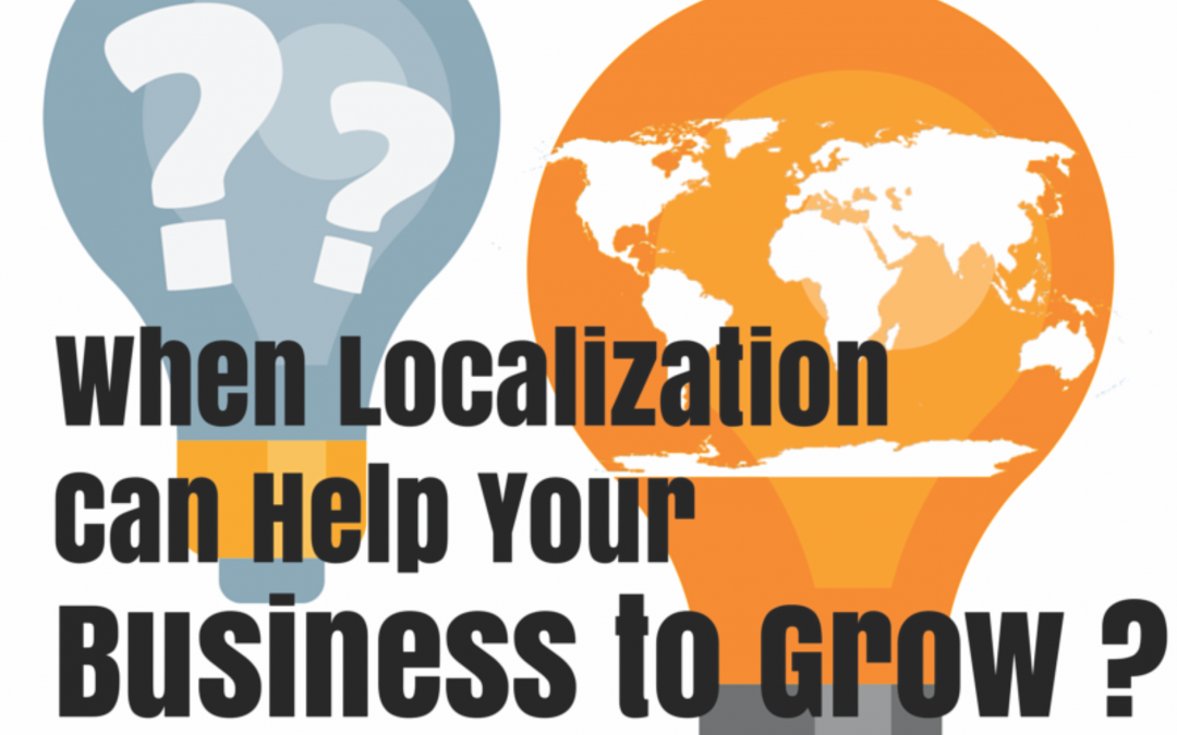 How Translation and Localization Helps Business to Grow?
